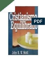 Cristianismo Equilibrado - John Stott