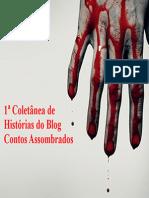 1ª Coletânea de Histórias do Blog Contos Assombrados