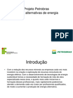 Projeto Petrobras - Energias Alternativas