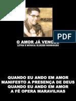 o Amor Ja Venceu
