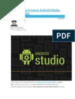 Así funciona el nuevo Android Studio