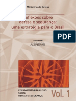 MD 1 - PINTO, José Roberto de Almeida - ROCHA, Antonio Jorge Ramalho da - SILVA, Roberto Doring da - Reflexões sobre defesa e segurança - uma estratégia para o Brasil