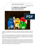 M&M – historia y estrategia