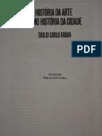 Argan,_Giulio_Carlo._Historia_da_arte_como_história_da_ci dade
