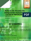Bateria de Prueba de Integracion Funcional,Cerebral Basica Infuceba