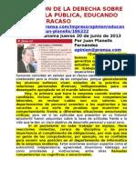 LA OPINIÓN DE LA DERECHA SOBRE LA ESCUELA PÚBLICA, EDUCANDO PARA EL FRACASO