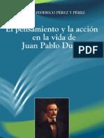Perez y Prez - El pensamiento y la acción de Juan Pablo Duarte