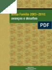 Bolsa Família Vol. 1