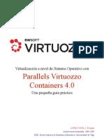 Virtualización a nivel de Sistema Operativo con Parallels Virtuozzo Containers 4.0