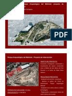 Proyecto de terminación del Parque Arqueológico del Molinete 2013-2017