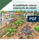 A Mobilidade Urbana No Planejamento Da Cidade