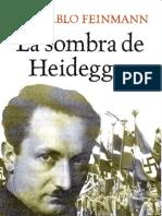 Feinmann Jose Pablo - La Sombra de Heidegger