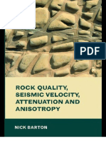 Rock Quality, Seismic Velocity, Attenuation and Anisotropy