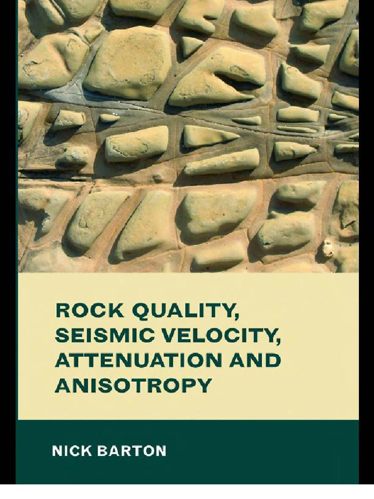 Rock quality seismic velocity attenuation and anisotropy rock quality seismic velocity attenuation and anisotropy earthquakes petroleum reservoir fandeluxe Gallery