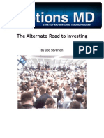 The Alternate Road to Investing