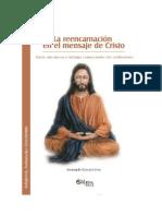 La Reencarnacion en El Mensaje de Cristo