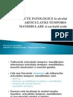 Aspecte Patologice Ale Articulatiei temporo-mandibulare
