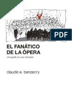 Benzecry El Fanatico de La Opera