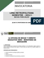 Convocatoria Becas Parciales Semestre 2012-Ik