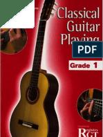 Rgt - Classical Guitar Playing Grade 1
