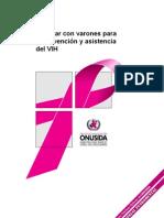 Trabajar Con Varones Para La Prevencion y Asistencia de VIH