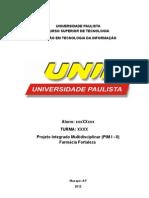 PIM I - II Farmacia Fortaleza 1