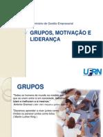Grupos Motivacao e Lideranca