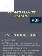 Pit and Fissure