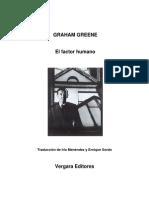 Graham Greene - El Factor Humano[1]