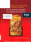 El Funcionalismo en Derecho Penal - Tomo II