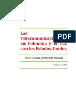 Telecomunicaciones en Colombia y El TLC Con USA