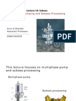 L14-Multiphase Pumping & Subsea Processing [Compatibility Mode]