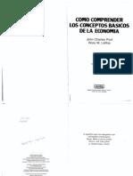 Como comprender los conceptos basicos de la economia*.pdf