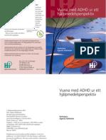 Vuxna ADHD Hjälpmedelsperspektiv