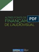 Altres Fonts Financament Audiovisual