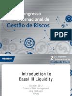Basileia III e Os Novos Indicadores de Liquidez - Jorg Hashagen