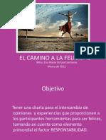elcaminoalafelicidad1-ppt-120812214620-phpapp01