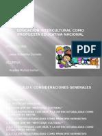 Educacion Intercultural Como Propuesta Educativa Nacional
