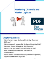Business Marketing Channels and Market Logistics