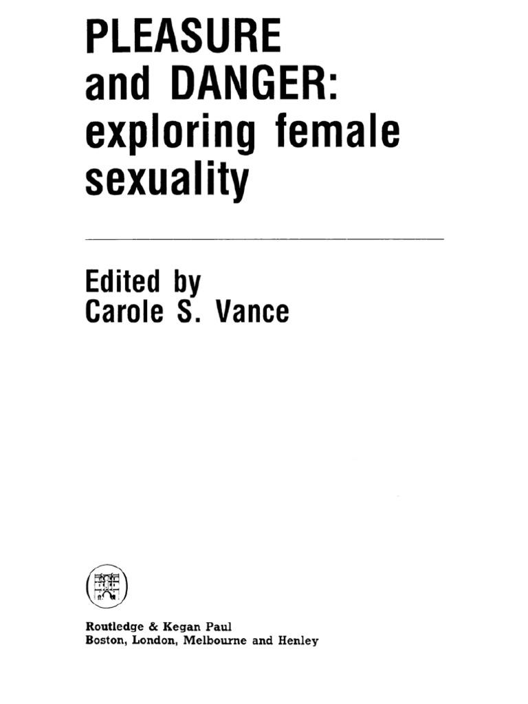 Vance_Carole S. (Ed.) - Pleasure and Danger - Exploring Female Sexuality |  Ethnicity, Race & Gender | Feminism