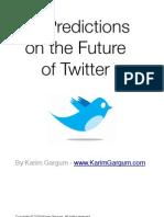 10 Twitter Predictions