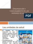 Organización y funcionamiento de las unidades de salud