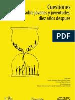 VVAA - cuestiones_sobre_jovenes_y_juventudes_diez años después.pdf
