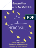 Helio Jaguaribe-The European Union, Mercosul and the New World Order(2003)