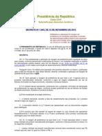 DECRETO Nº 7.843, DE 12 DE NOVEMBRO DE 2012