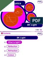 8K Light