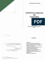 VERGUEIRO, W. Desenvolvimento de Coleções