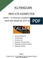 Buku Panduan Private Kursus Komputer SD MI SMP SLTP Dan SMU SLTA SALMA