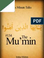 134 The Mu'min