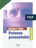 Eckhart Tolle - Puterea Prezentului
